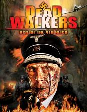 Dead Walkers Rise of the 4th Reich